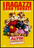 i video del film Alvin Superstar 2