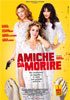 i video del film Amiche da morire