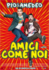 i video del film Amici come noi