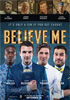 i video del film Believe Me