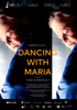 i video del film Dancing with Maria