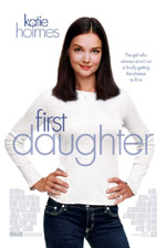 Locandina del film First daughter (US)