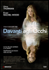 i video del film Davanti agli occhi