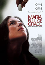 Locandina del film Maria full of grace (US)