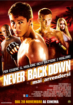 Locandina del film Never back down – Mai arrendersi