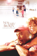 Locandina del film Not Easily Broken (US)