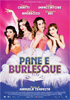 i video del film Pane e Burlesque