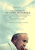 i video del film Papa Francesco - Un uomo di parola