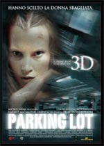 Locandina del film Parking Lot 3D