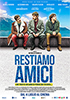 i video del film Restiamo amici