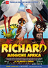 i video del film Richard - Missione Africa