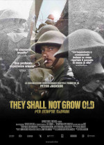 locandina del film They Shall Not Grow Old - Per sempre giovani