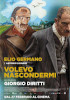 i video del film Volevo nascondermi